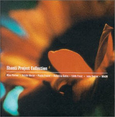 Various Artists - Shanti Project Collection II