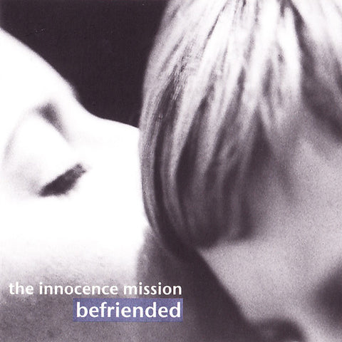 the innocence mission - Befriended