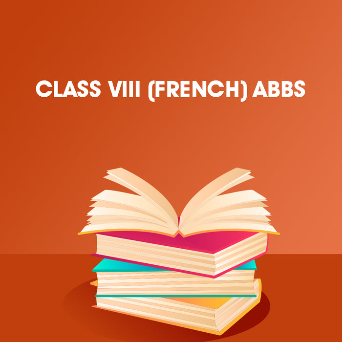 CLASS VIII (French) ABBS BOOKS