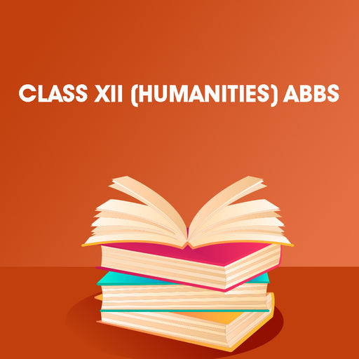 Class XII (HUMANITIES) ABBS
