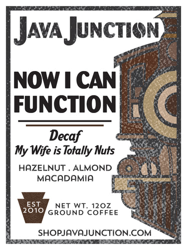 DECAF MY WIFE IS TOTALLY NUTS