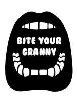 Bite Your Granny