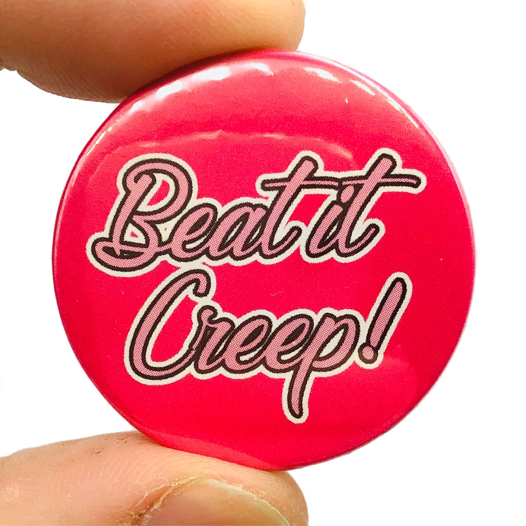 Beat Its Creep Button Pin Badge