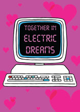 Load image into Gallery viewer, 1980's Stylee Together In Electric Dreams Greetings Card