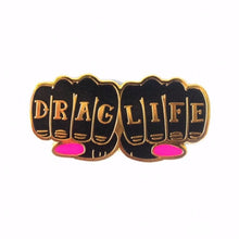 Load image into Gallery viewer, Drag Life Enamel Pin Badge