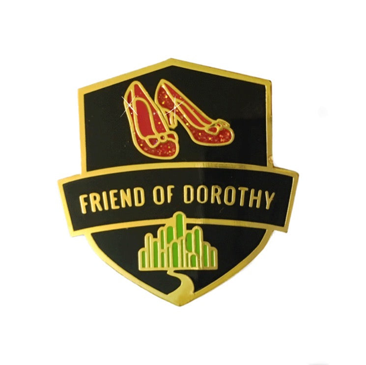Friend Of Dorothy Enamel Pin Badge