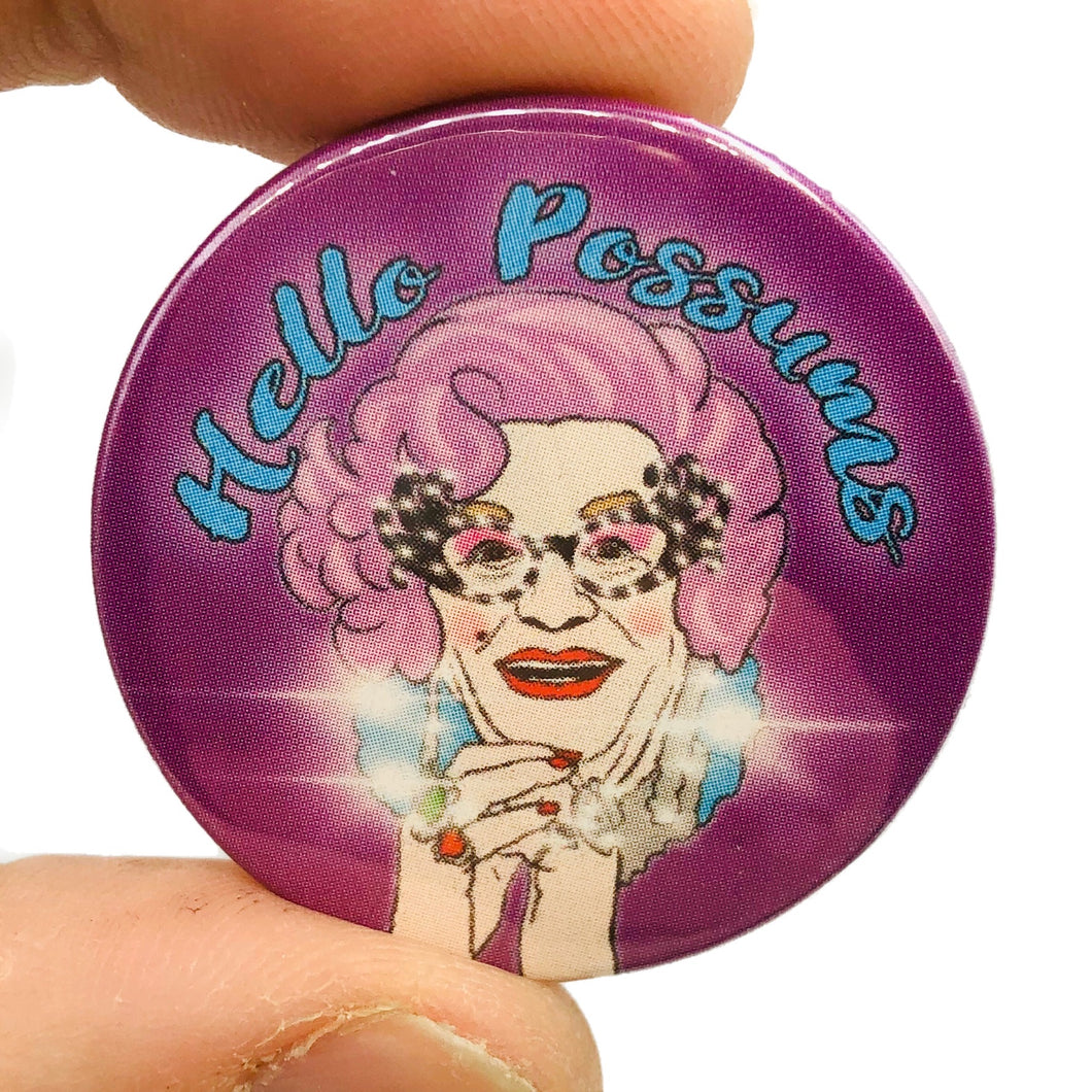 Hello Possums Button Pin Badge