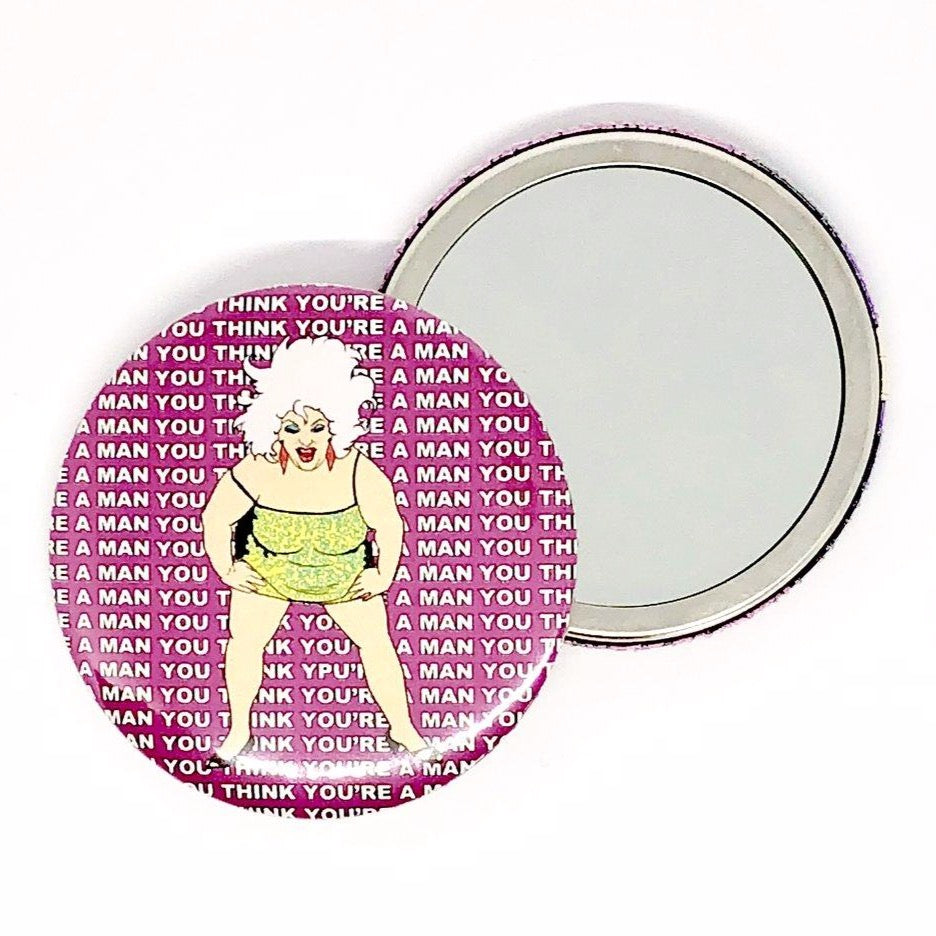 Divine You Think You're A Man Pocket Hand Mirror