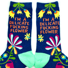 Load image into Gallery viewer, I'm A Delicate Fucking Flower Socks