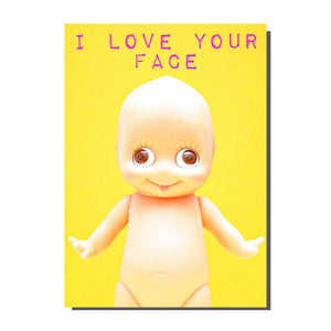 I love Your Face Card
