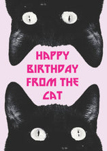 Load image into Gallery viewer, Happy Birthday From The Cat Card