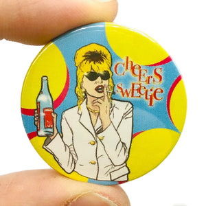 Patsy Cheers Sweetie Button Pin Badge