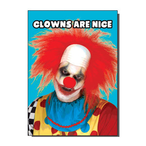 Clowns Are Nice Greetings Card