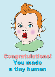 Congratulations You Made  A Tiny Human New Baby Greetings Card