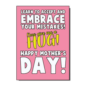 Accept Your Mistakes Mothers Day Card