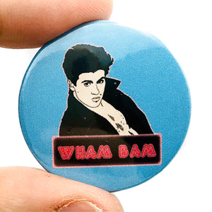 Wham Bam Button Pin Badge