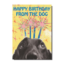 Load image into Gallery viewer, Happy Birthday From The Dog Card