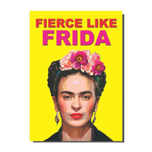 Load image into Gallery viewer, Fierce Like Frida Card