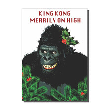 Load image into Gallery viewer, King Kong Merrily On High Christmas Card