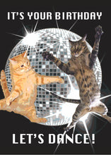 Load image into Gallery viewer, It's Your Birthday Let's Dance Cat Card