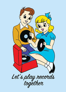 Lets Play Records Together Greetings Card