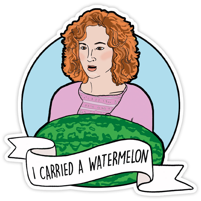 I Carried a Watermelon Vinyl Sticker