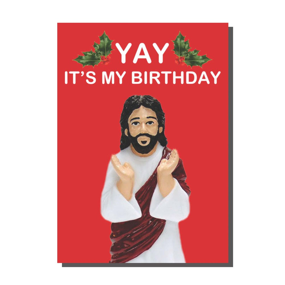 'Yay' It's My Birthday Jesus Christmas Card