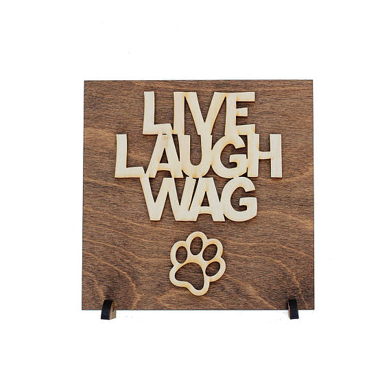 """Live Laugh Wag"" Wood Sign - Fluffy Palace"