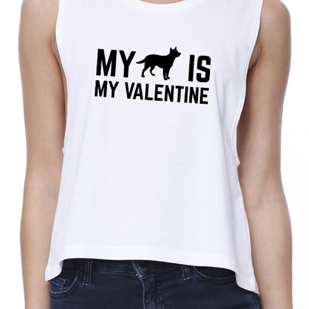 My Dog My Valentine Women's White Crop Top Gift Idea for Dog Lovers - Fluffy Palace
