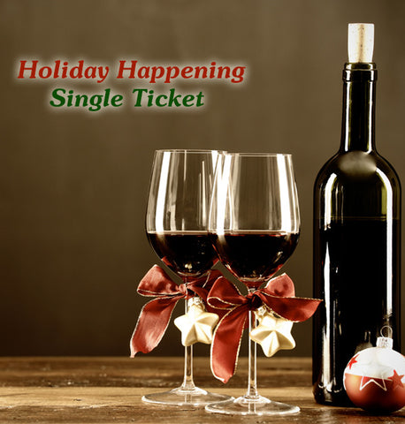 Holiday Happening - Single Ticket