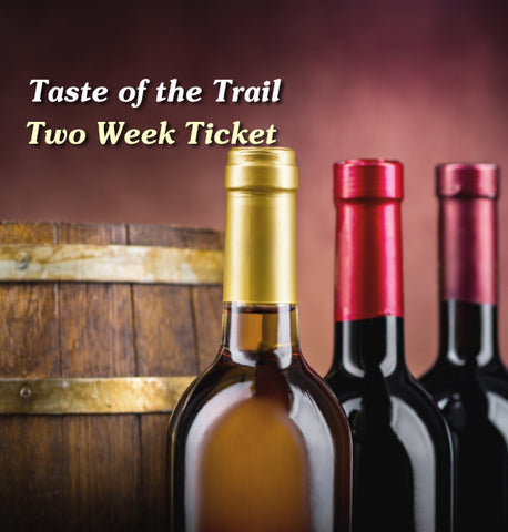 Taste of the Trail: Two Weekend Combo Ticket