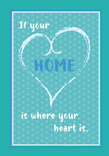 Load image into Gallery viewer, 52561 Home Where Your Heart Is