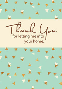 52566 Thanks Letting Me into Your Home