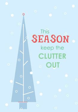 H2 Keep the Clutter Out this Season