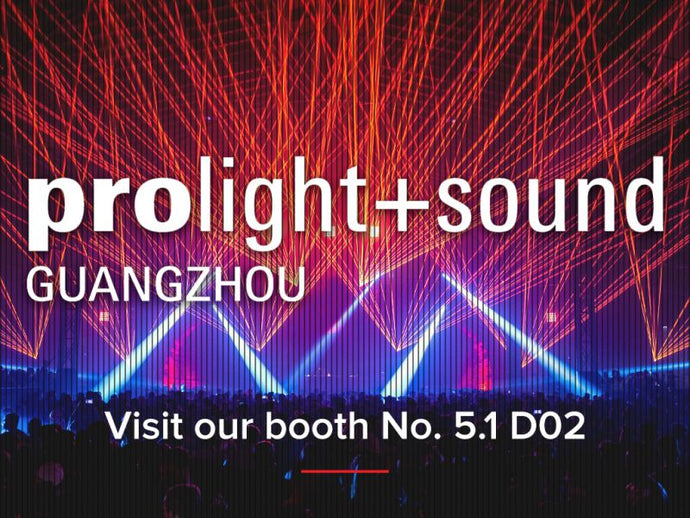 Prolight + Sound Guangzhou 2019