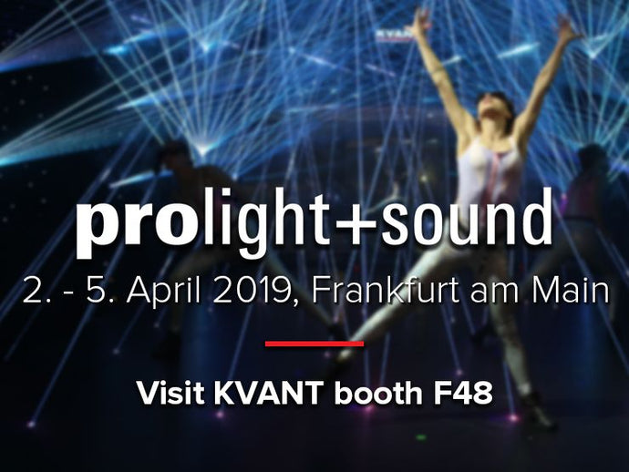 Kvant at Prolight + Sound 2019