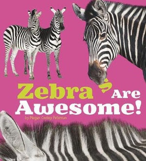 Zebras Are Awesome