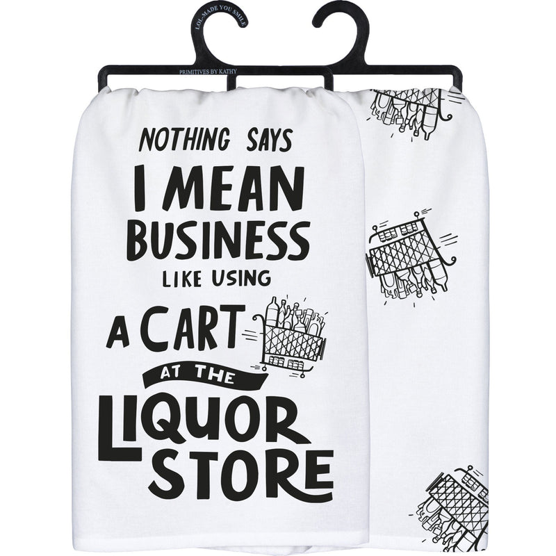 I Mean Business Dish Towel