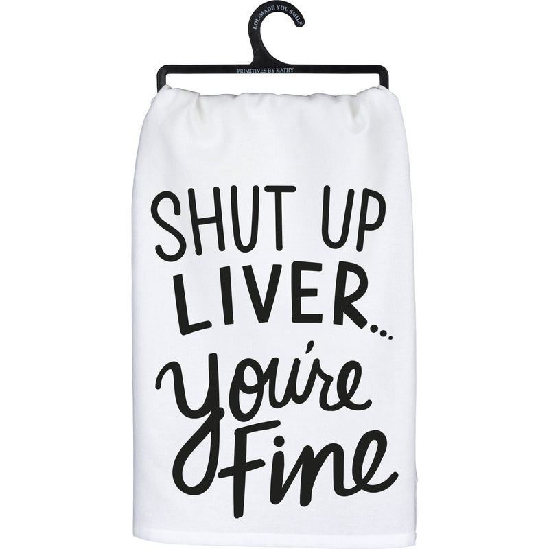 Shut Up Liver Dish Towel