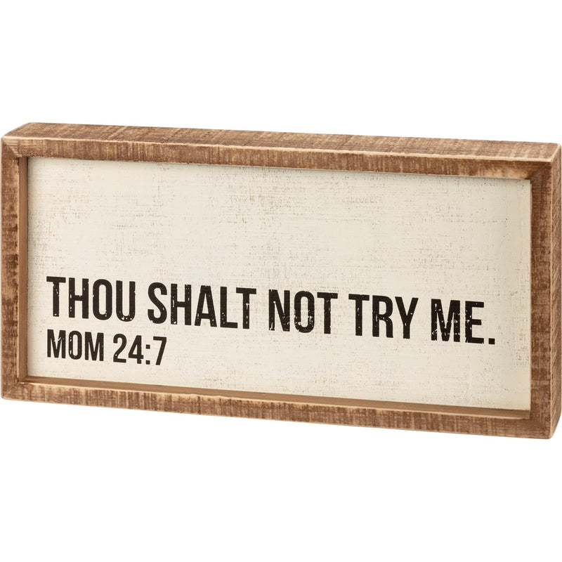 Mom 24:7 Box Sign