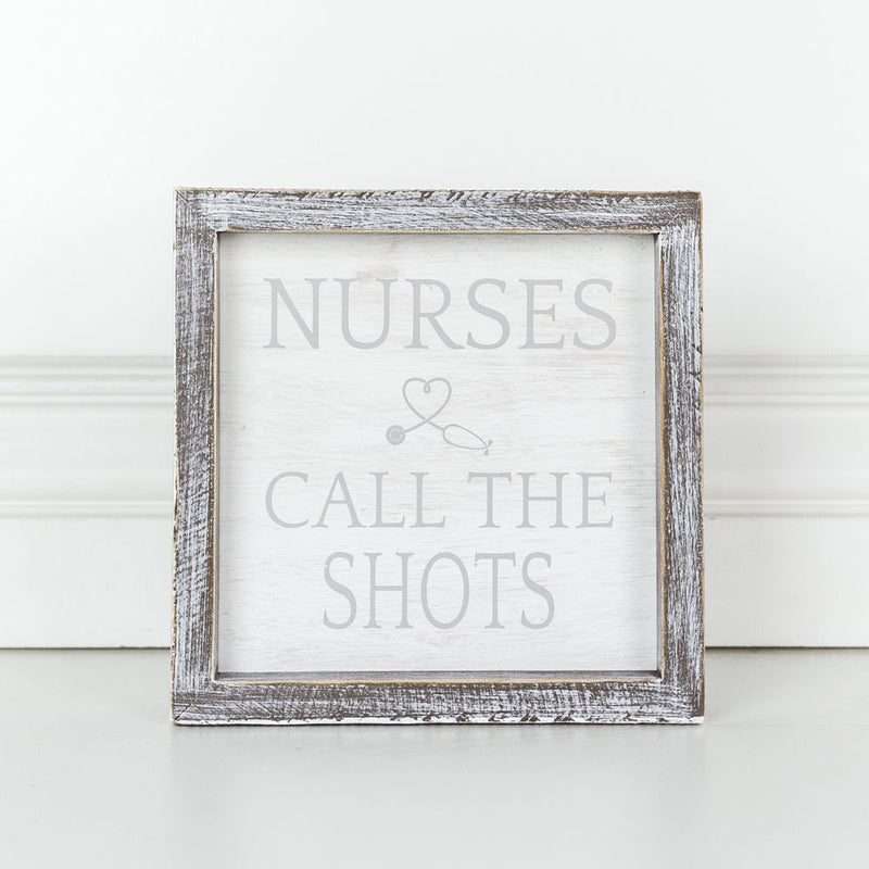 Nurses Call The Shots Box Sign