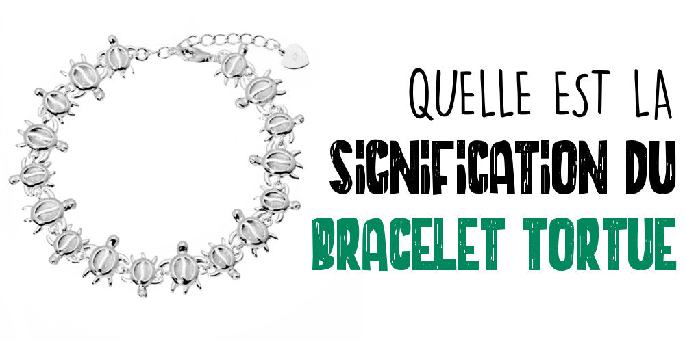 Signification du Bracelet Tortue