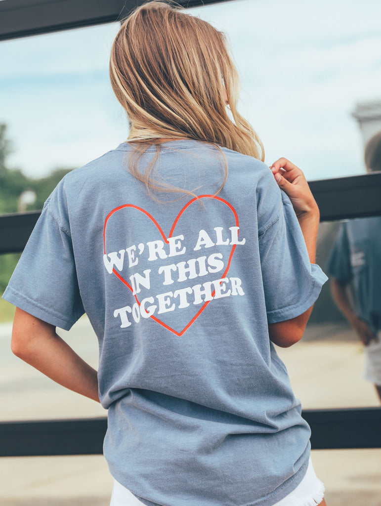 WE'RE ALL IN THIS TOGETHER TEE