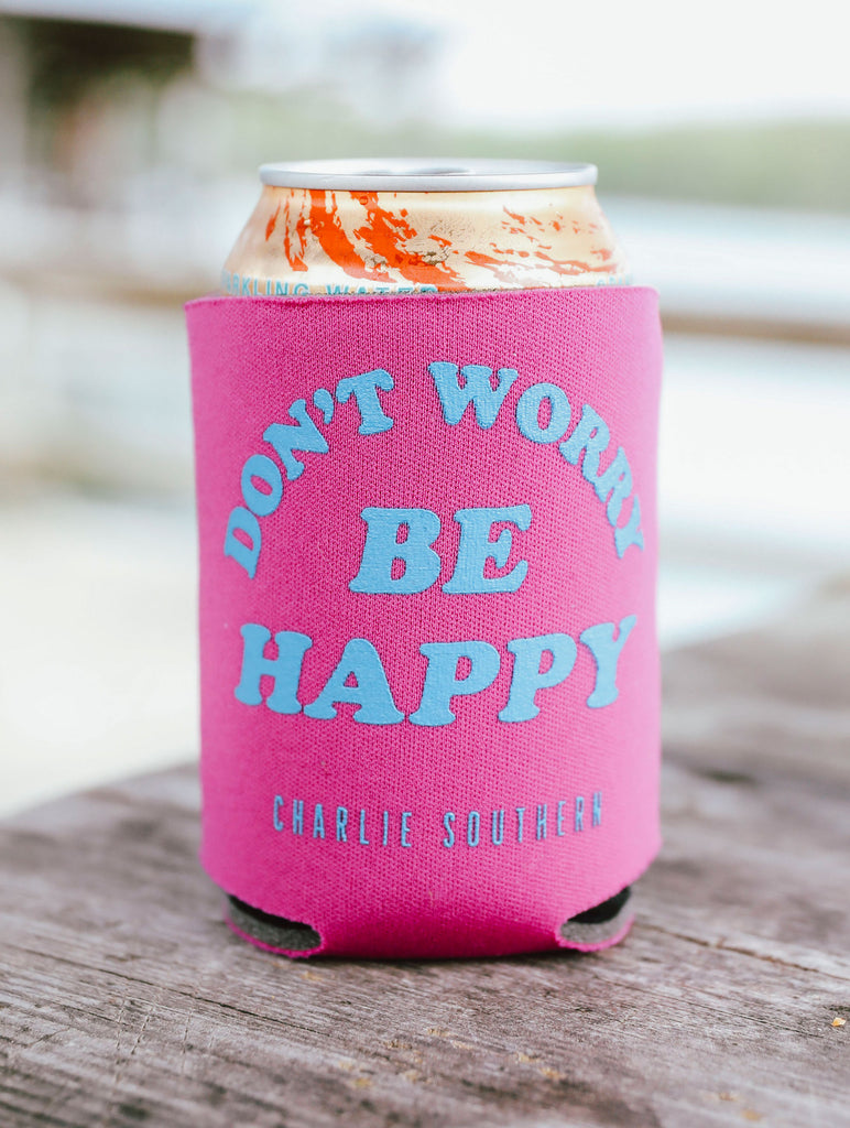 DON'T WORRY BE HAPPY KOOZIE