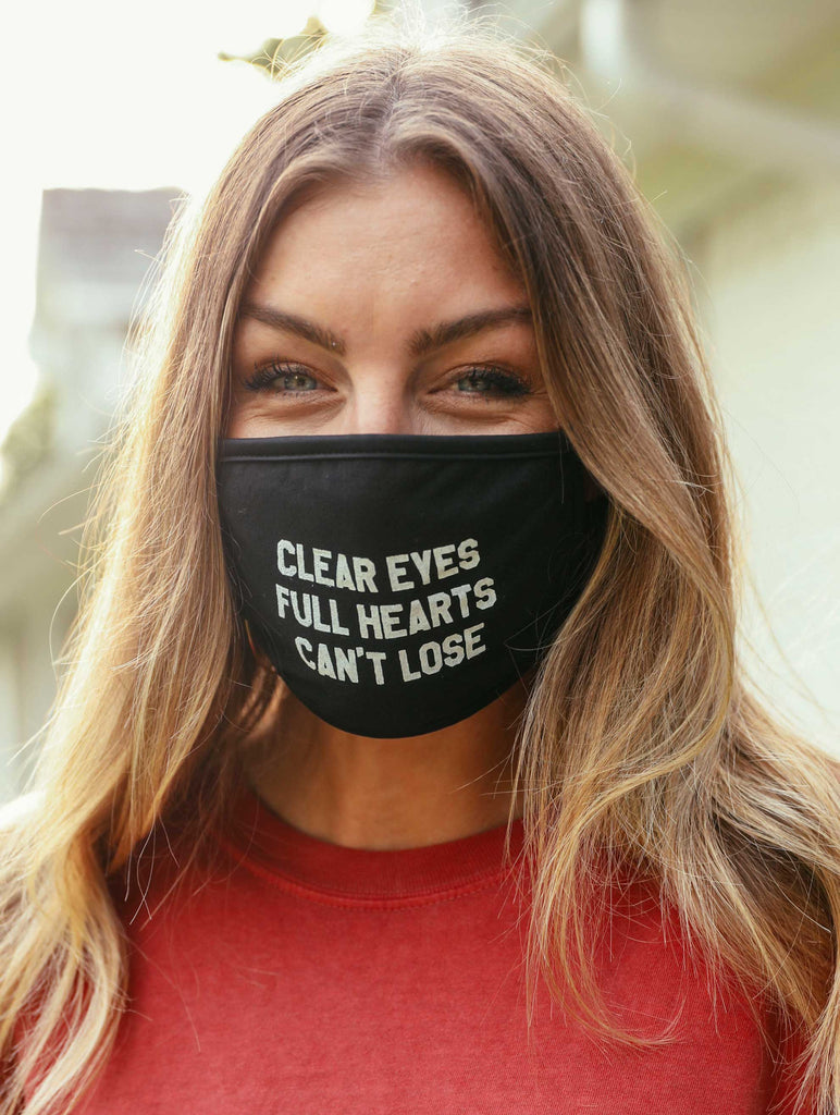 CLEAR EYES FULL HEARTS FACE MASK