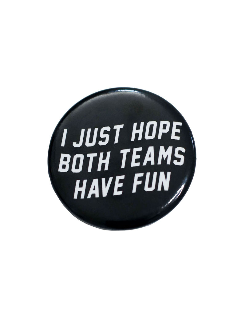 BUTTON: TEAMS HAVE FUN