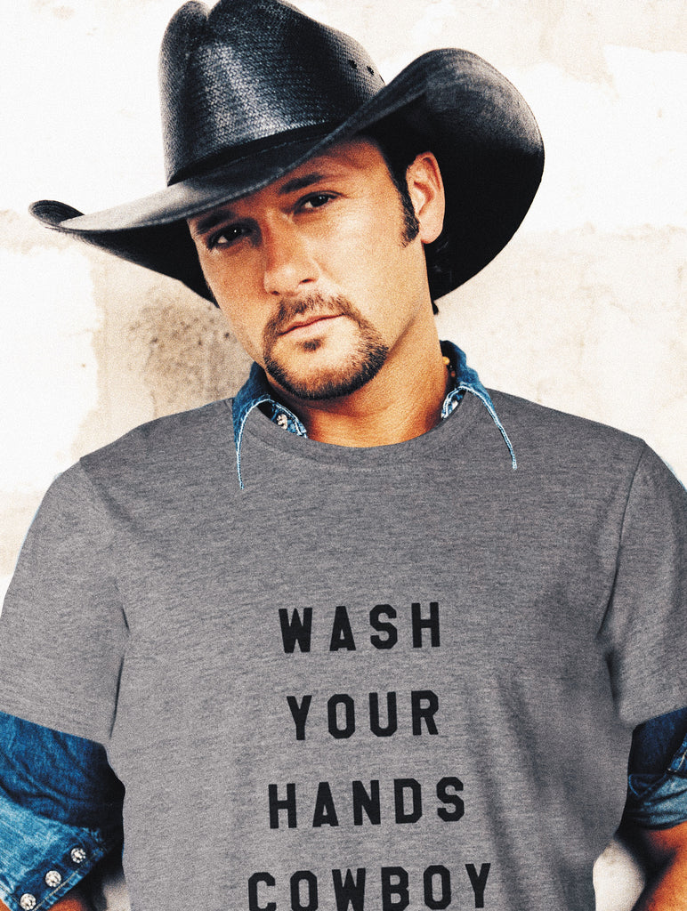 WASH YOUR HANDS COWBOY (PREORDER)