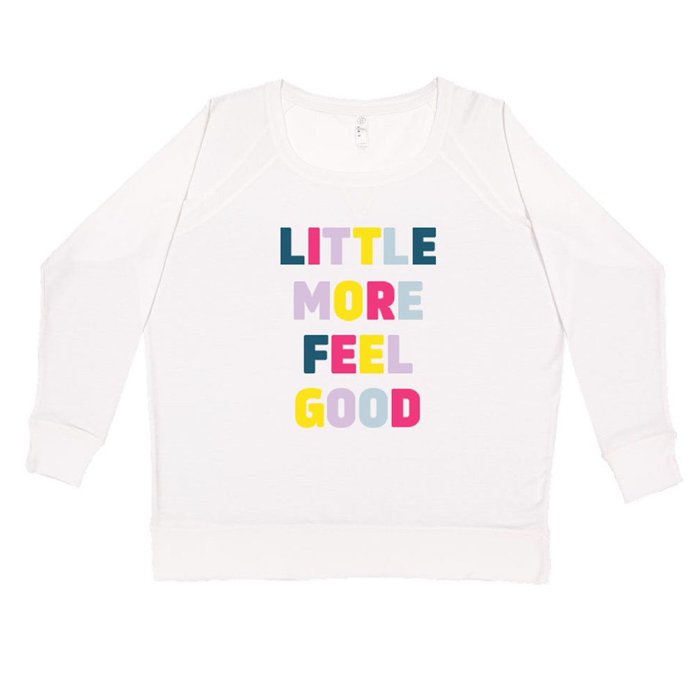 Feel Good Ladies French Terry Sweatshirt
