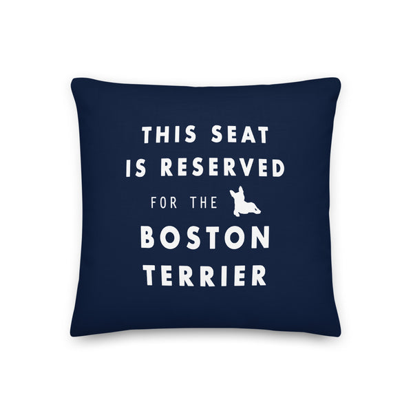 This Seat is Reserved Pillow - Boston Terrier World