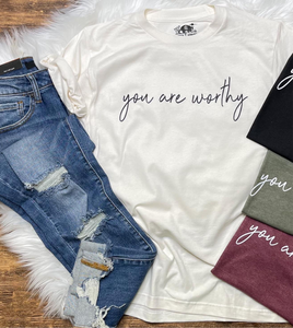You Are Worthy Basic Tee